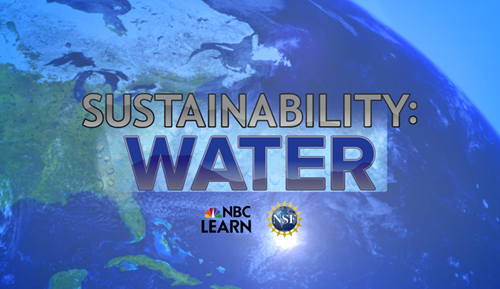 "NSF and NBC Learn ""Sustainability: Water"" Video Series: Photograph courtesy of NSF"